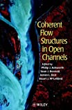 img - for Coherent Flow Structures in Open Channels book / textbook / text book
