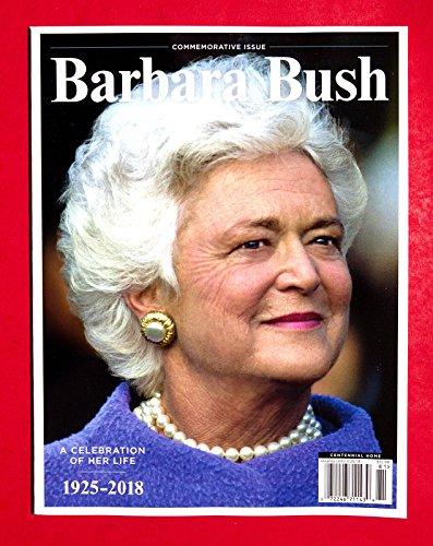 BARBARA BUSH Magazine 2018 Commemorative Issue Centennial Home