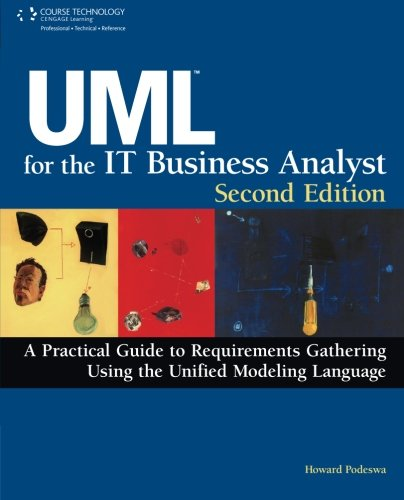 UML For The IT Business Analyst by Brand: Course Technology PTR