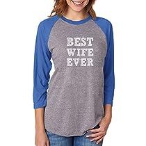 Tstars Best Wife Ever from Husband Women 3/4 Women Baseball Shirt XX-Large Blue/Gray