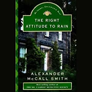 The Right Attitude to Rain Audiobook