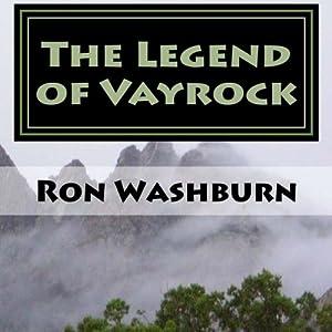 The Legend of Vayrock, Volume 1 Audiobook