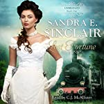 Lost Fortune: The Unbridled Series, Book 1 | Sandra E. Sinclair