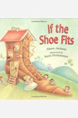 If the Shoe Fits Hardcover
