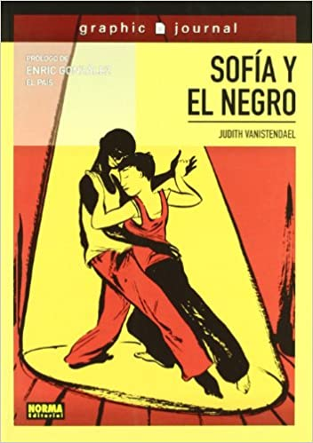 Sofia y el negro / Sofia and the black man (Spanish Edition): Judith Vanistendael: 9788467900347: Amazon.com: Books