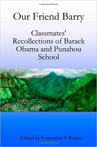 our friend barry classmates recollections of barack obama and
