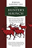 img - for The Hunter's Haunch: What You Don t Know About Deer and Venison That Will Change the Way You Cook book / textbook / text book