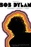 Bob Dylan, Seth Rogovoy, 1416559159