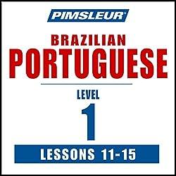 Pimsleur Portuguese (Brazilian) Level 1 Lessons 11-15