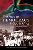The Road to Democracy in South Africa: Volume 3: International Solidarity, Parts 1 & 2 (The Road to Democracy Series) (v. 3, Pt. 1 & 2)