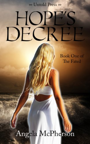 Hope's Decree (The Fated Book 1) by [McPherson, Angela]
