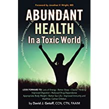 Abundant Health in a Toxic World