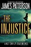 Book cover from The Injustice by James Patterson