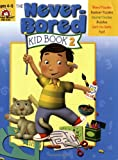 Never-Bored Kid Book 2, Ages 4-5, Books Central