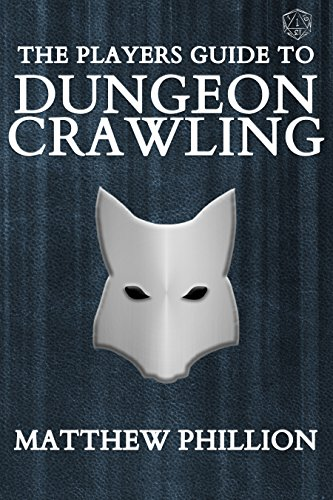 The Players Guide To Dungeon Crawling by Matthew Phillion ebook deal