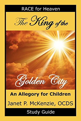 The King of the Golden City Study Guide (Race for Heaven)