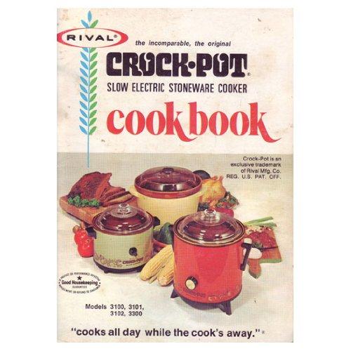 Rival Crock-Pot Cookbook - Models 3100 3101 31002 3300