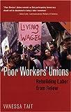 Poor Workers' Unions, Vanessa Tait, 089608714X