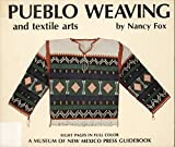 img - for Pueblo Weaving and Textile Arts book / textbook / text book