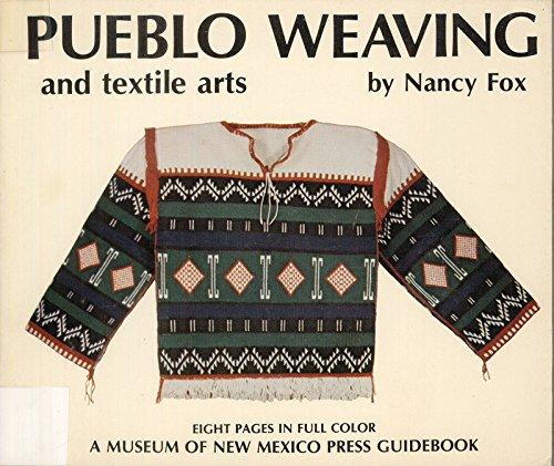 Pueblo Weaving and Textile Arts