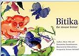 img - for Bitika the mouse lemur (The Ako Series, Madagascar Lemur Adventures) (The Ako Series, Madagascar Lemur Adventures) book / textbook / text book