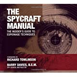 The Spycraft Manual: The Insider's Guide to Espionage Techniques by Barry Davies (2005-03-07)