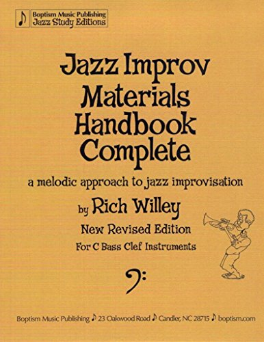 Jazz Improv Materials Handbook Complete: A Melodic Approach to Jazz Improvisation for C bass clef instruments