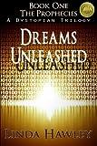 Dreams Unleashed (2nd Ed), Linda Hawley, 1466374179