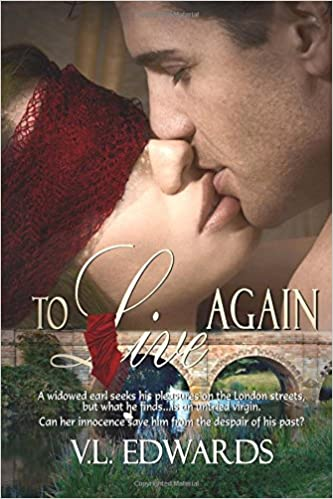 To Live Again by V. L. Edwards