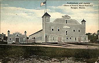 Auditorium and annex home of eastern maine festival for Department of motor vehicles bangor maine
