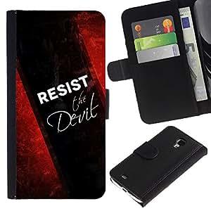 EuroCase - Samsung Galaxy S4 Mini i9190 MINI VERSION! - RESIST THE DEVIL - Cuero PU Delgado caso cubierta Shell Armor Funda Case Cover