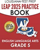 LOUISIANA TEST PREP Practice Test Book LEAP 2025 ...