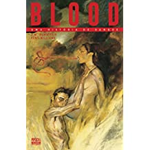 Blood. Uma História de Sangue - Volume Único Exclusivo Amazon