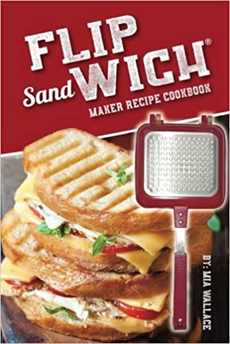flip sandwich maker recipe cookbook unlimited delicious copper pan