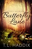 Butterfly Lane (Firefly Hollow) (Volume 2)