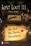 Lost Loot III, Patricia Hughes, 0764341340