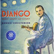 Django: World's Greatest Jazz Guitarist [With Paperback Book]