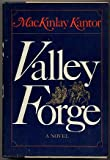Valley Forge, MacKinlay Kantor, 0871311976