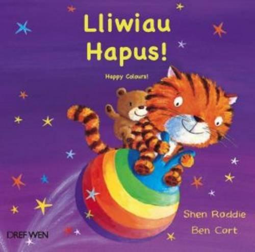 Lliwiau Hapus!/Happy Colours! (Welsh Edition) pdf epub