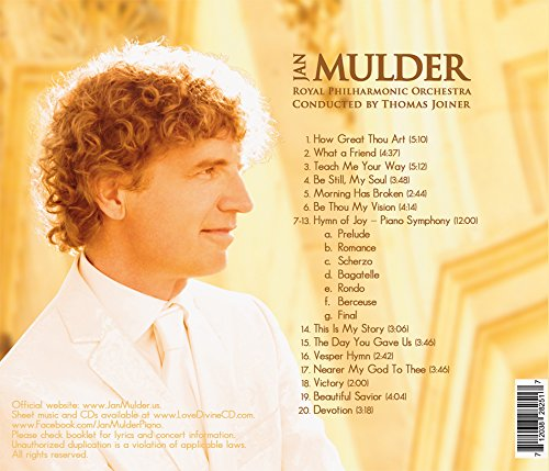 Love Divine 3: inspirational sacred music by pianist Mulder & Royal Philharmonic Orchestra (''How Great Thou Art'', ''Joyful Joyful'', ''Be Thou My Vision'', ''Morning Has Broken'', and others)