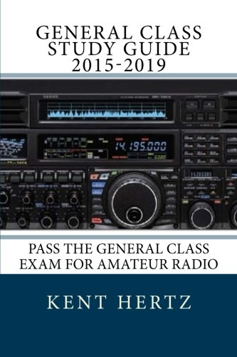 General class study guide 2015-2019: pass the general class exam.
