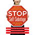 Stop Self-Sabotage: Get Out of Your Own Way to Earn More Money, Improve Your Relationships, and Find the Success You Deserve (NTC Self-Help)