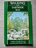 img - for Walking the Dartmoor Way: A Guide to 24 Walks That Cover the Whole of the Dartmoor Way book / textbook / text book