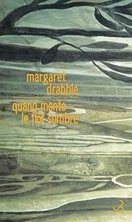 Quand monte le flot sombre, Drabble, Margaret