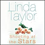 Shooting at the Stars | Linda Taylor