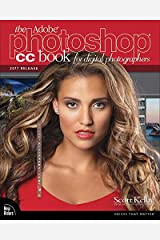 The Adobe Photoshop CC Book for Digital Photographers (2017 release) (Voices That Matter) Kindle Edition