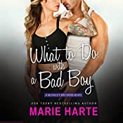 What to Do with a Bad Boy | Marie Harte