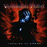 Tangled in Dream by Vanishing Point
