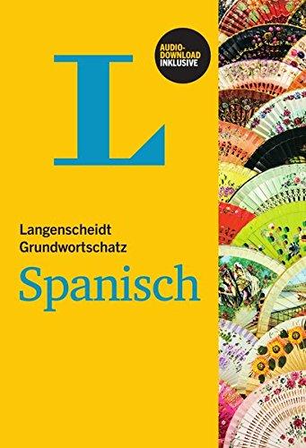 Langenscheidt Grundwortschatz Spanisch - Buch mit Audio-Download