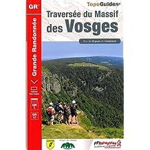 TRAVERSÉE MASSIF VOSGES - 25 - 67 - 68 - 90 - GR - 502 N.É. 2015